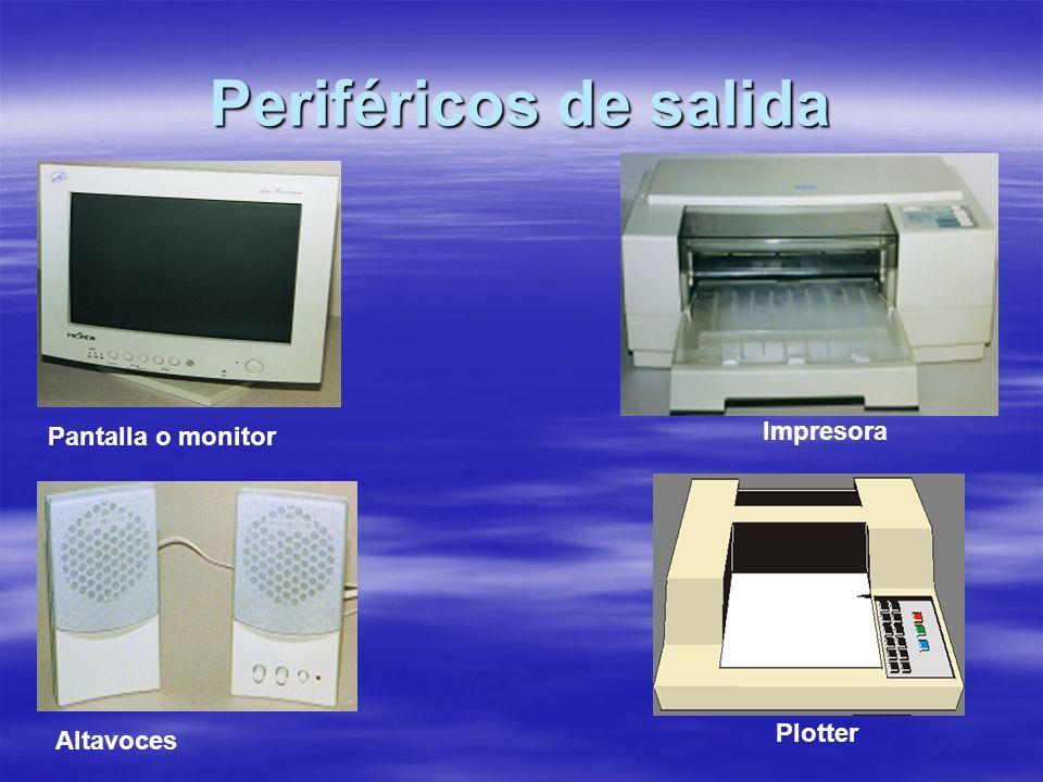 Periféricos de salida Pantalla o monitor Impresora Altavoces Plotter