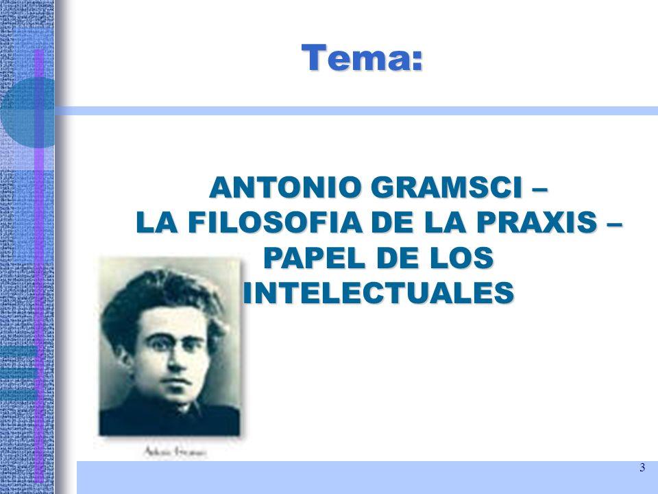 4 Biografía: 1891 – 1937 - Italia Interprete del materialismo histórico es un mártir del fascismo.