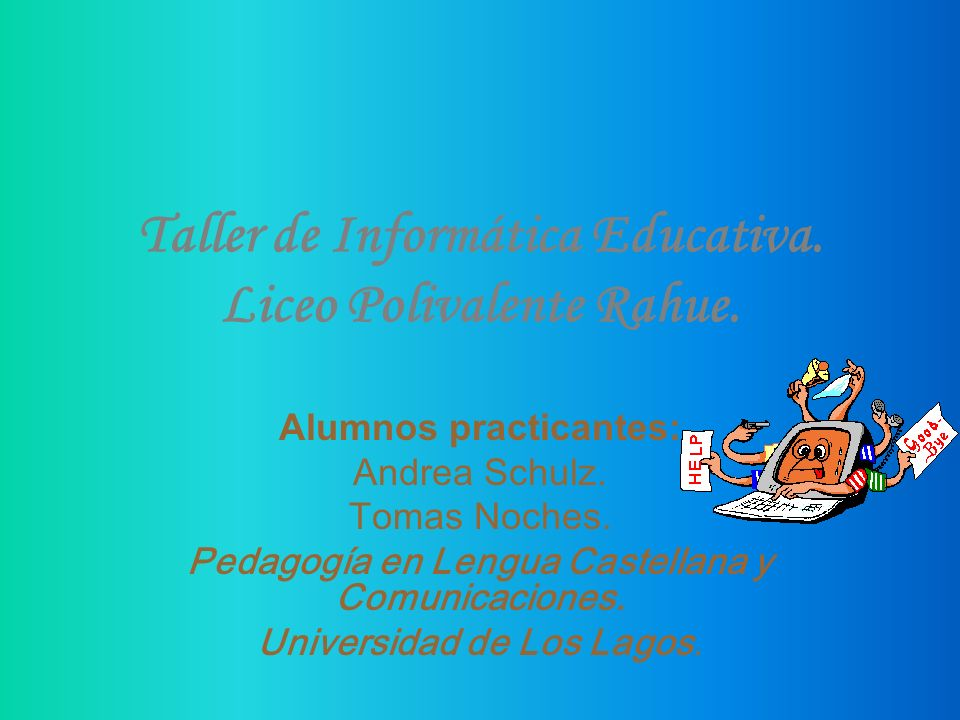 Taller de Informática Educativa.Liceo Polivalente Rahue.