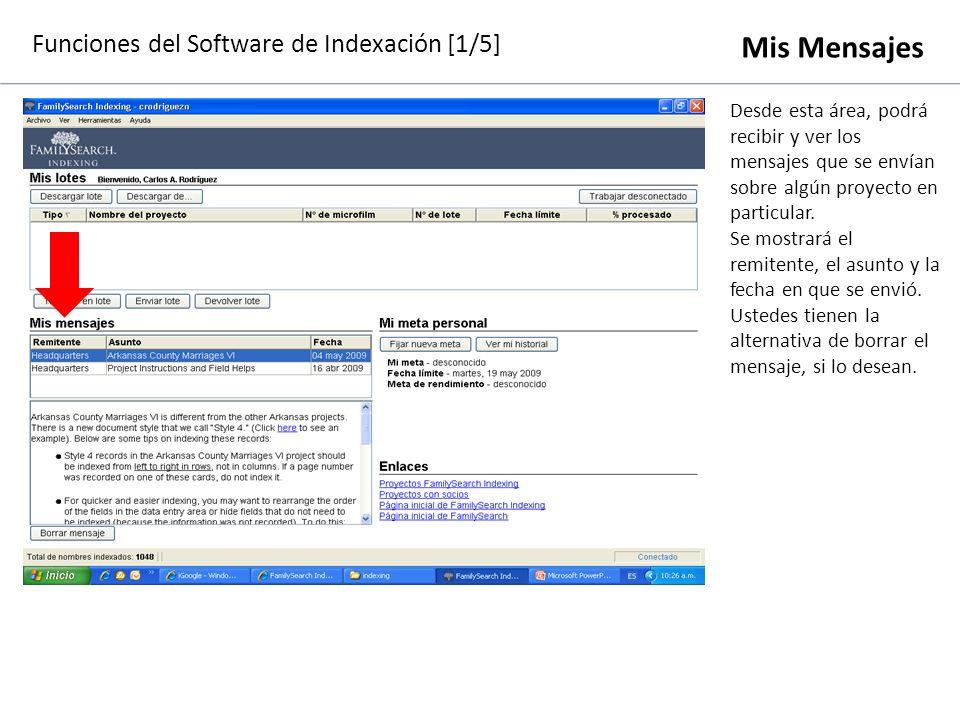 Funciones del Software de Indexación [1/5] Mi meta personal Al momento de indexar nombres, resulta de gran ayuda fijarse una meta en cuanto a la cantidad de nombres a indexar.