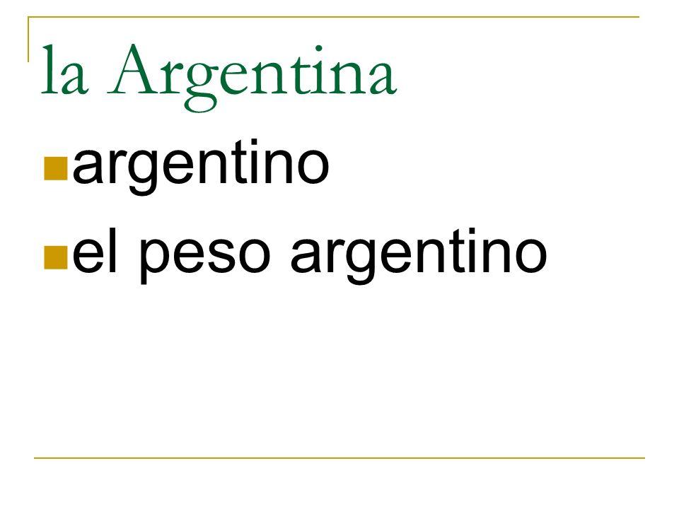 la Argentina argentino el peso argentino