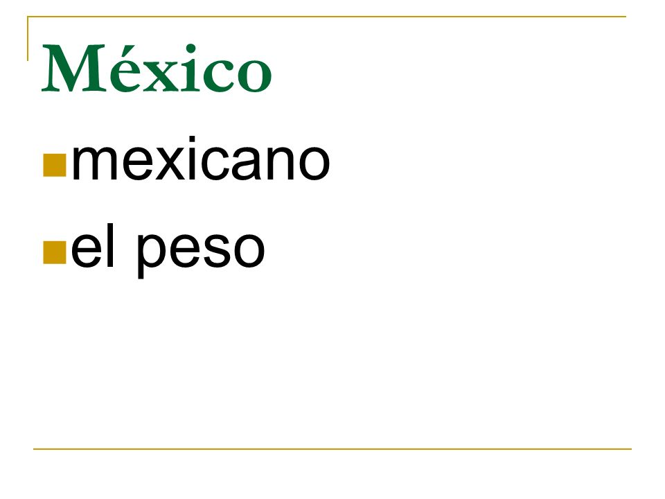 México mexicano el peso