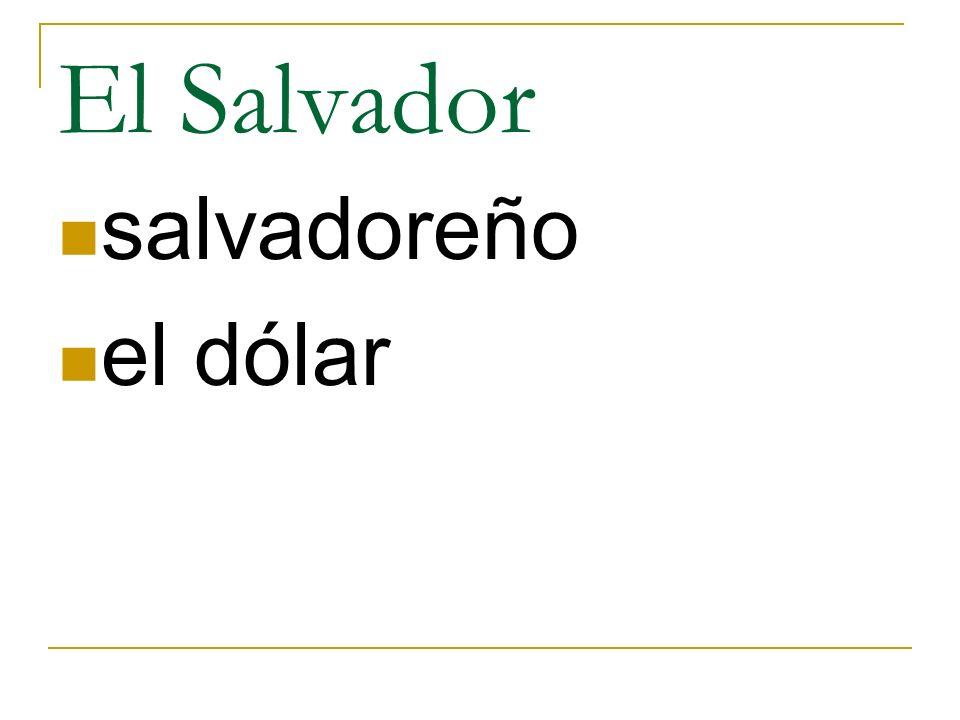 El Salvador salvadoreño el dólar