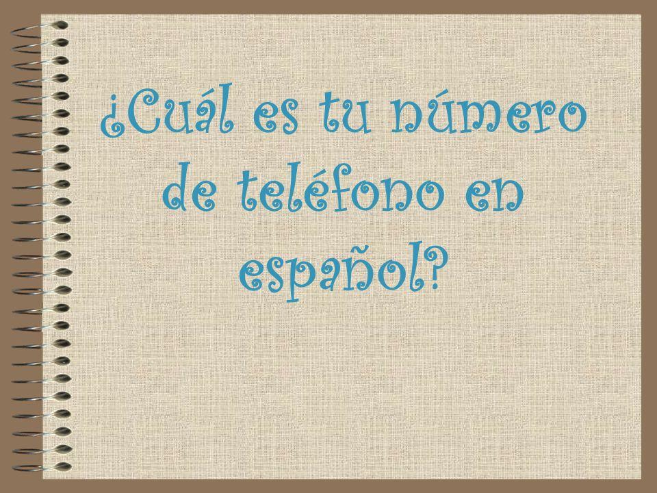 ¿Cuál es tu número de teléfono en español