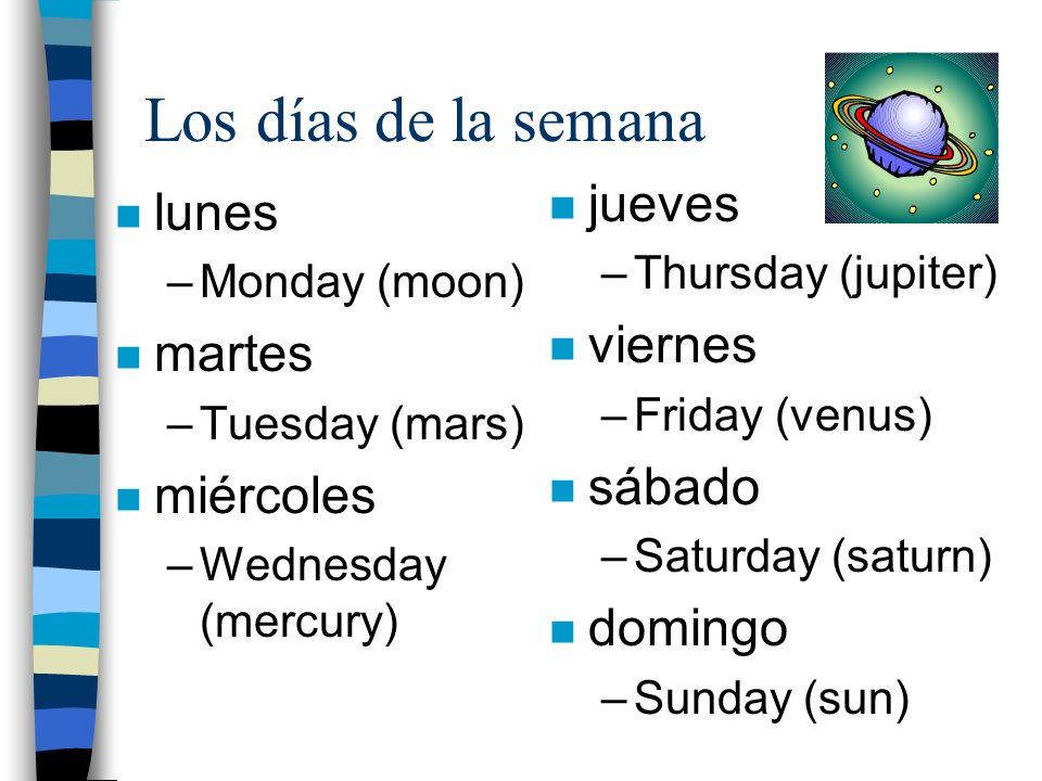 Los días de la semana lunes, martes miércoles, miércoles jueves, viernes, sábado domingo, domingo