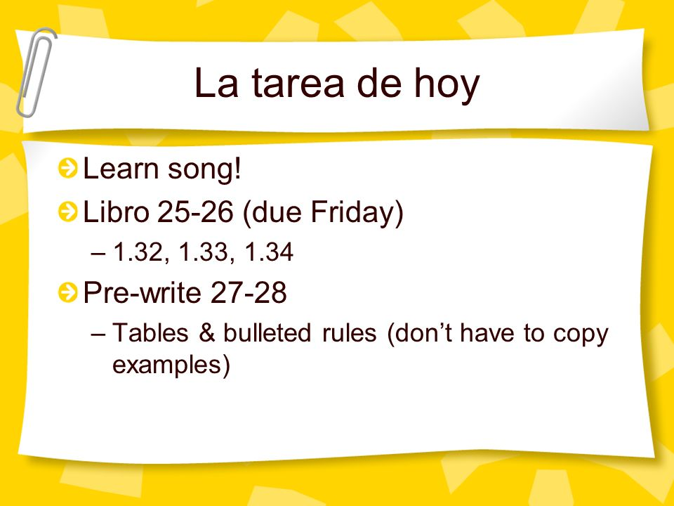 La tarea de hoy Learn song.