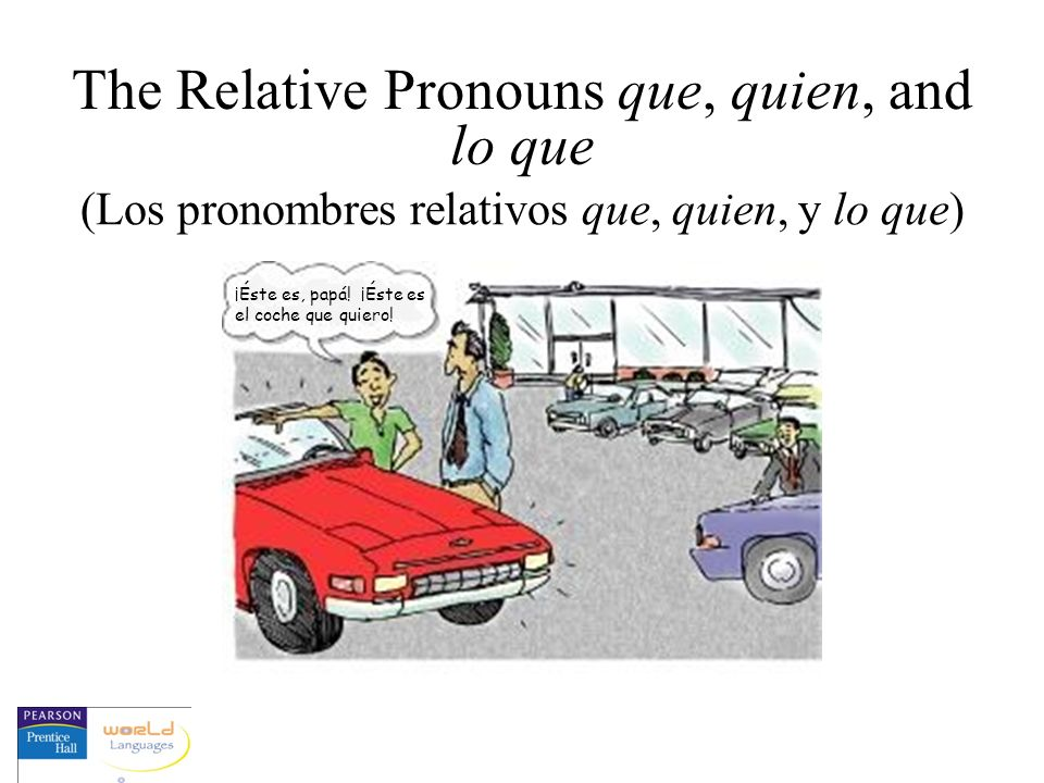 Relative pronouns are used to join two sentences that have a noun or a pronoun in common.
