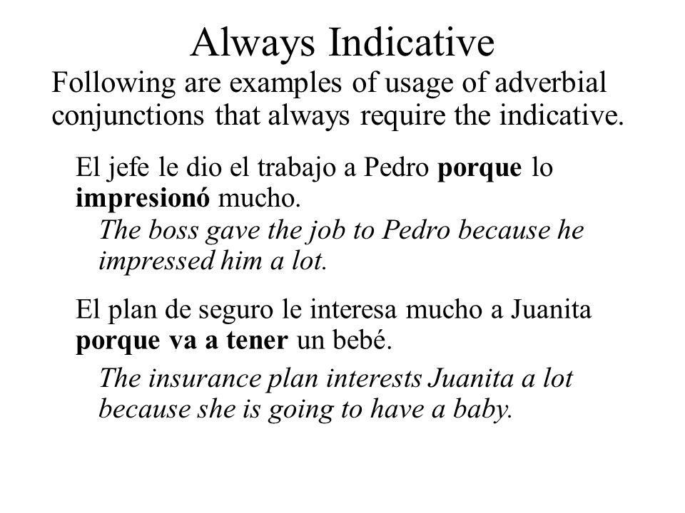 El jefe le dio el trabajo a Pedro porque lo impresionó mucho. The boss gave the job to Pedro because he impressed him a lot. El plan de seguro le inte