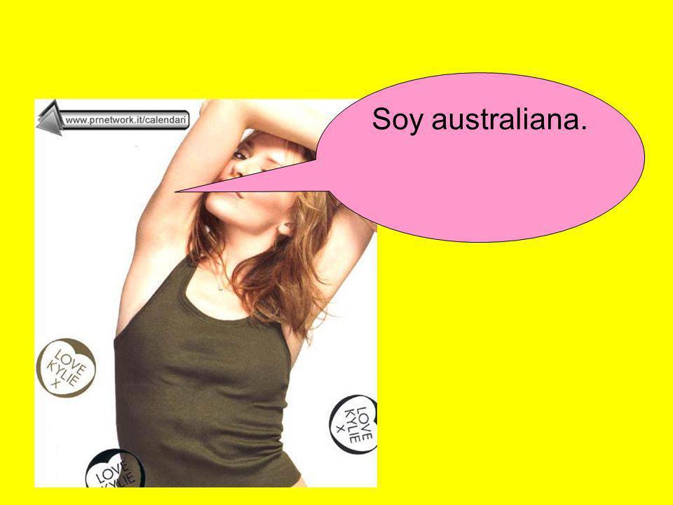 Soy australiana.