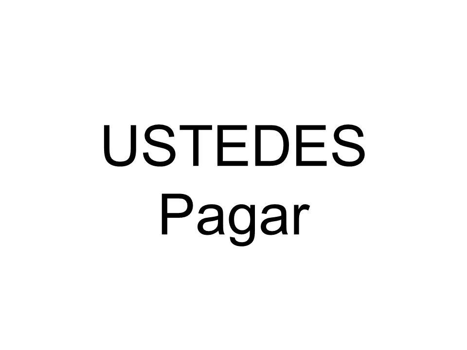 USTEDES Pagar