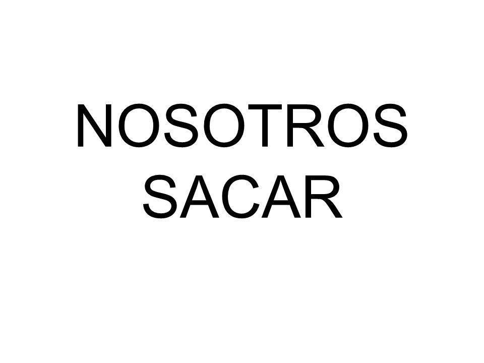 NOSOTROS SACAR