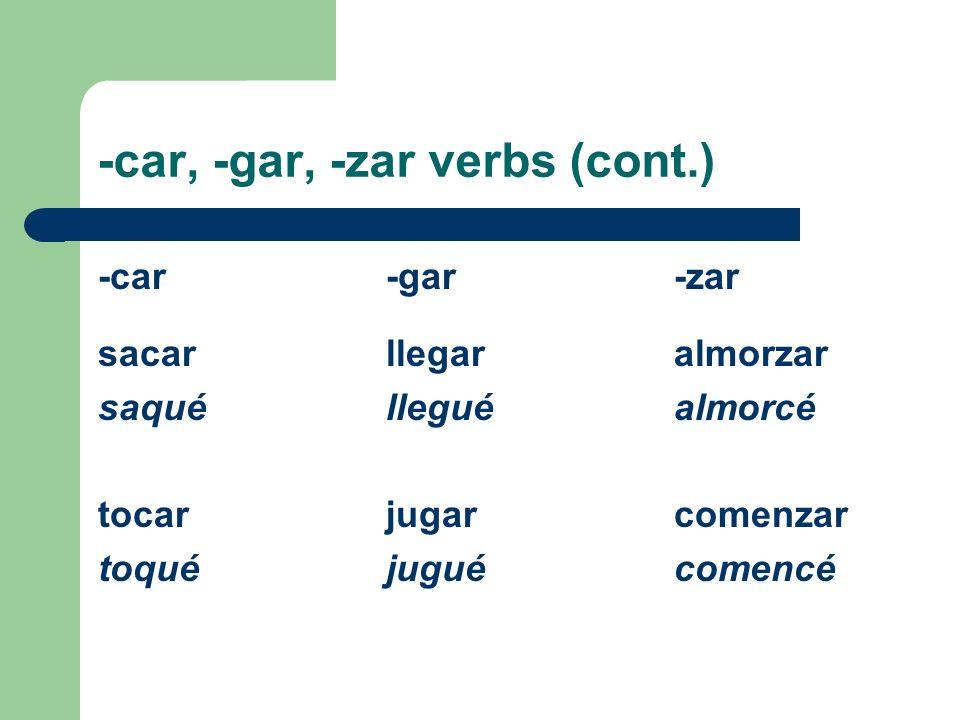 Venir, querer, decir, traer The verbs venir, querer, decir, and traer are all irregular in the preterite.