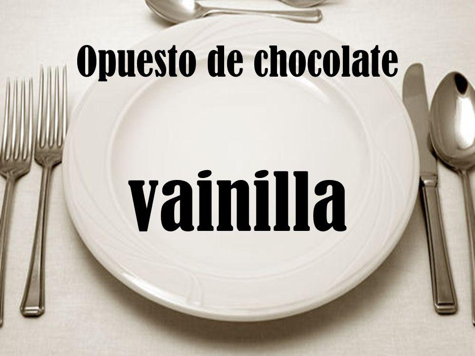 Opuesto de chocolate vainilla