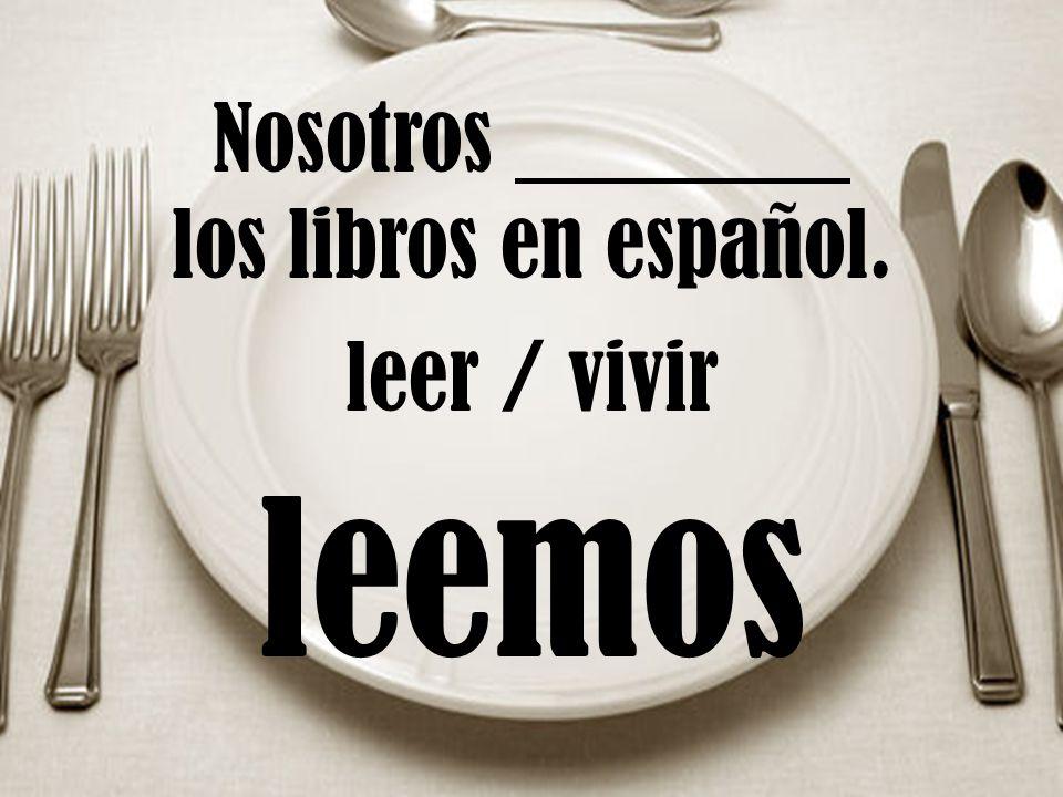 Nosotros los libros en español. leer / vivir leemos