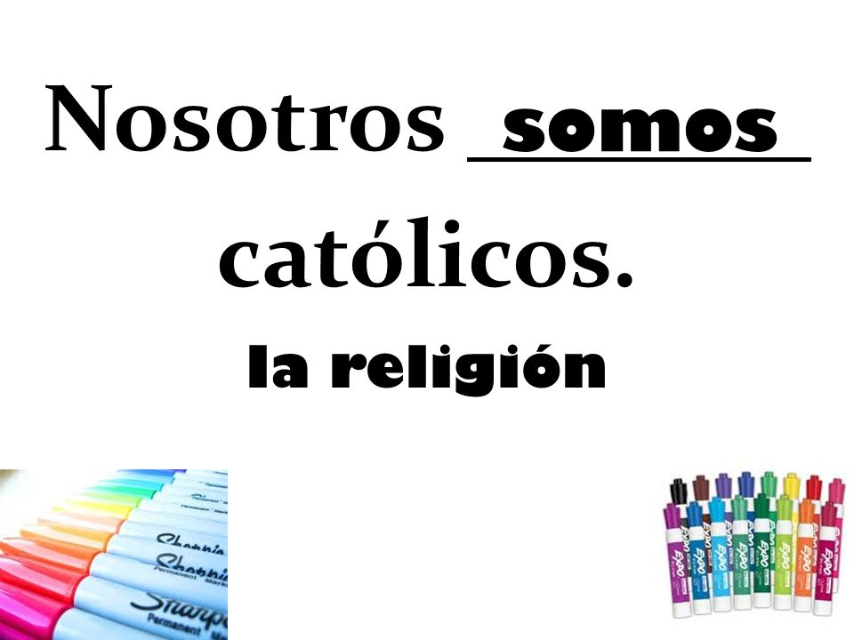 Nosotros católicos. la religión somos