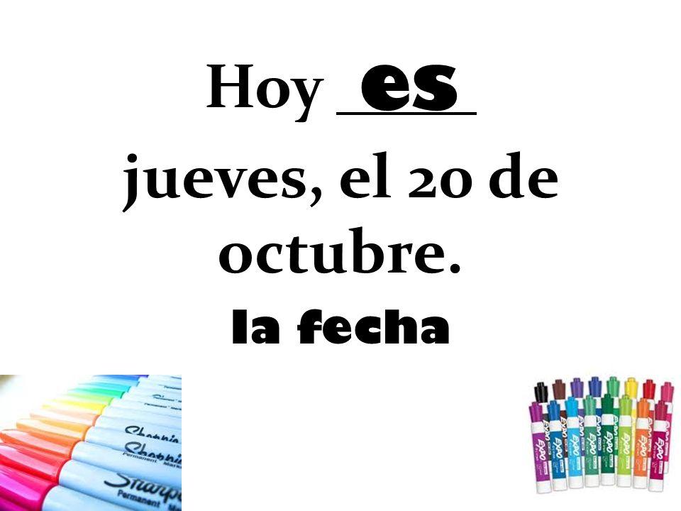 Hoy jueves, el 20 de octubre. la fecha es