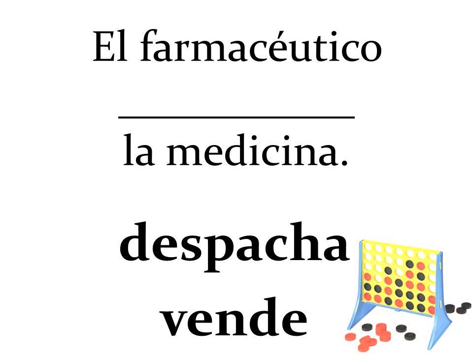 El farmacéutico la medicina. despacha vende