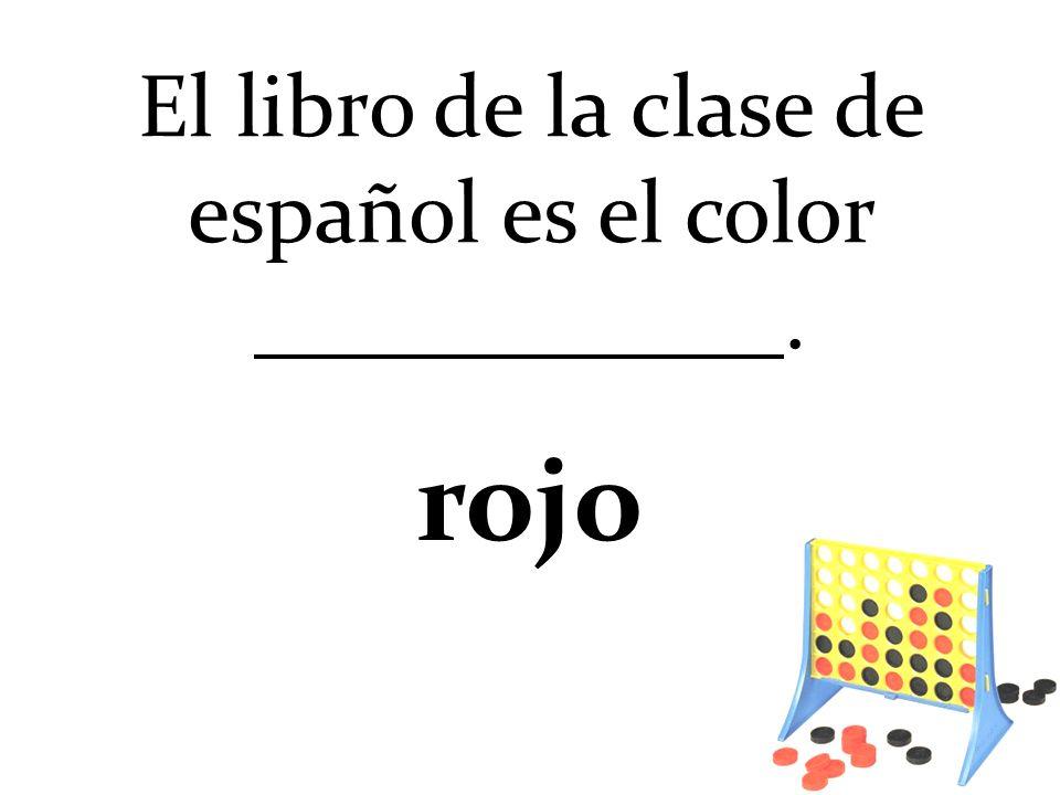 El libro de la clase de español es el color. rojo