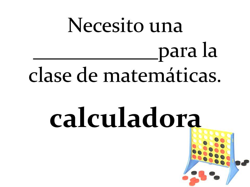 Necesito una para la clase de matemáticas. calculadora