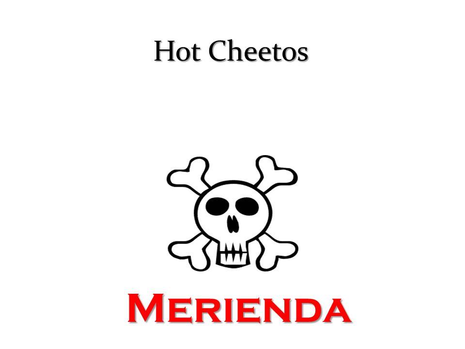 Hot Cheetos Merienda