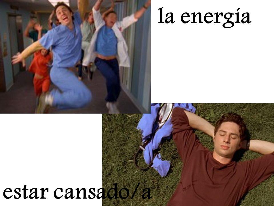 estar cansado/a la energía