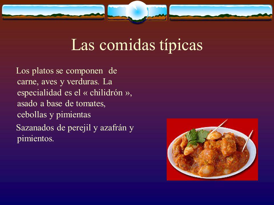 Las comidas típicas Los platos se componen de carne, aves y verduras.