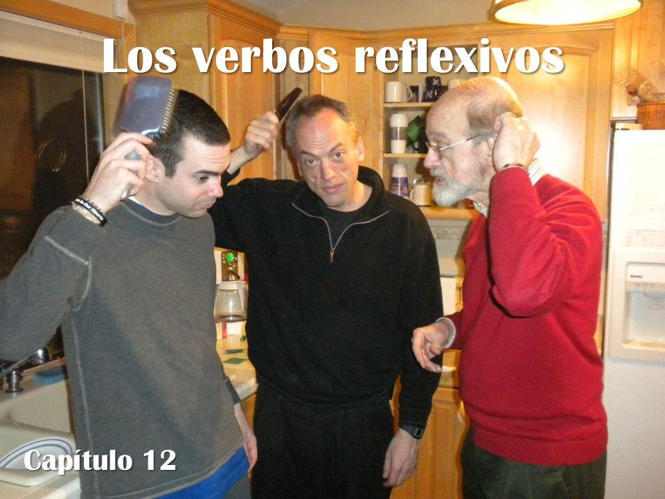 Los verbos reflexivos Capítulo 12