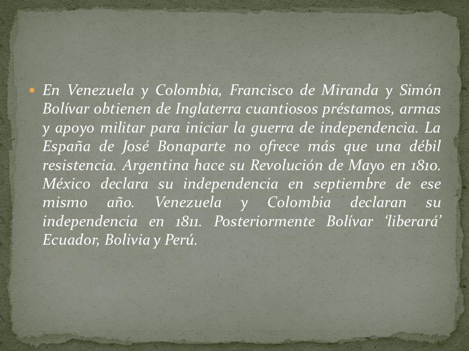 Inglaterra se mueve con toda libertad por el continente americano. Invade Buenos Aires (1806-1807) sin que llegue ayuda de la metrópoli. Es el pueblo