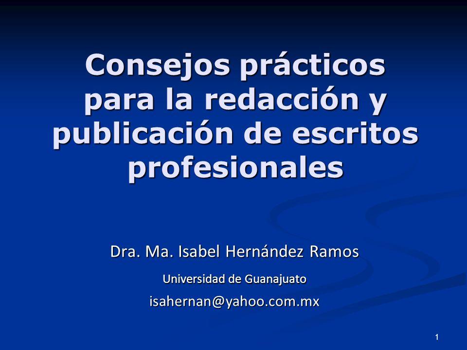 1 Consejos prácticos para la redacción y publicación de escritos profesionales Consejos prácticos para la redacción y publicación de escritos profesio