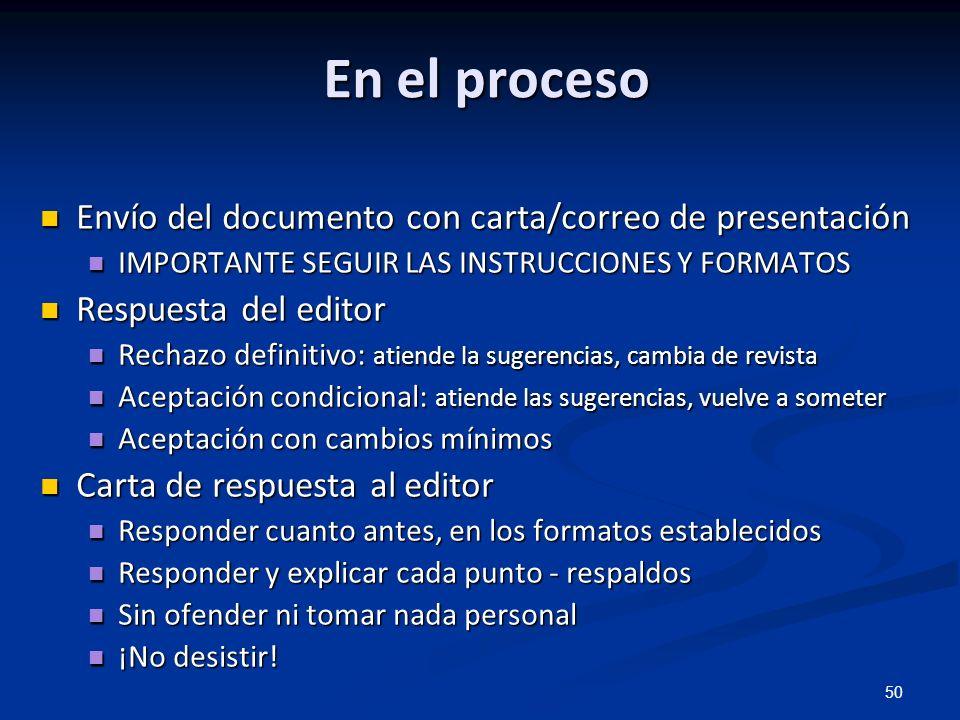 50 En el proceso Envío del documento con carta/correo de presentación Envío del documento con carta/correo de presentación IMPORTANTE SEGUIR LAS INSTR