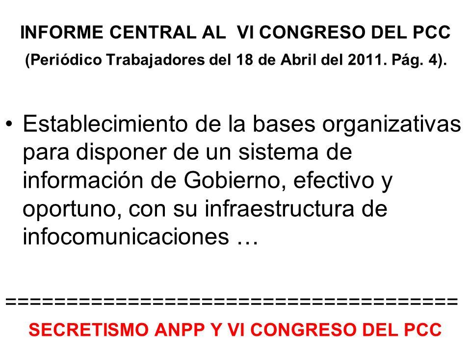 INFORME CENTRAL AL VI CONGRESO DEL PCC (Periódico Trabajadores del 18 de Abril del 2011.