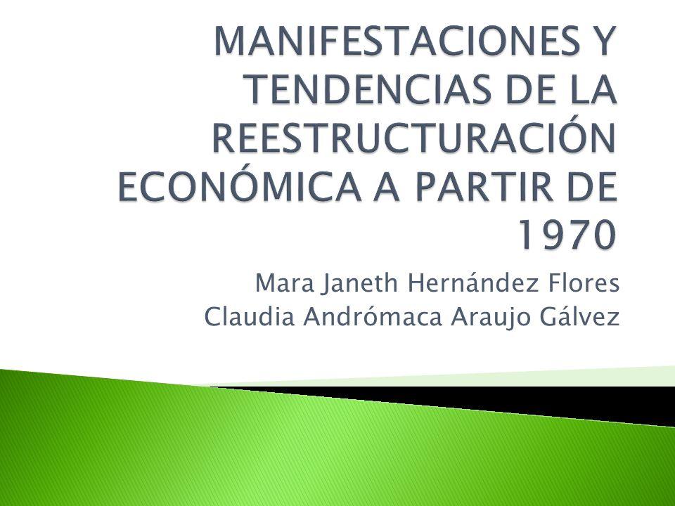 1970 crisis económica 1974 Usa manifiesta desequilibrios económicos 1980 inicio de globalización e internacionalización productiva