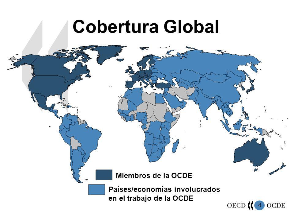 4 Cobertura Global Miembros de la OCDE Países/economías involucrados en el trabajo de la OCDE