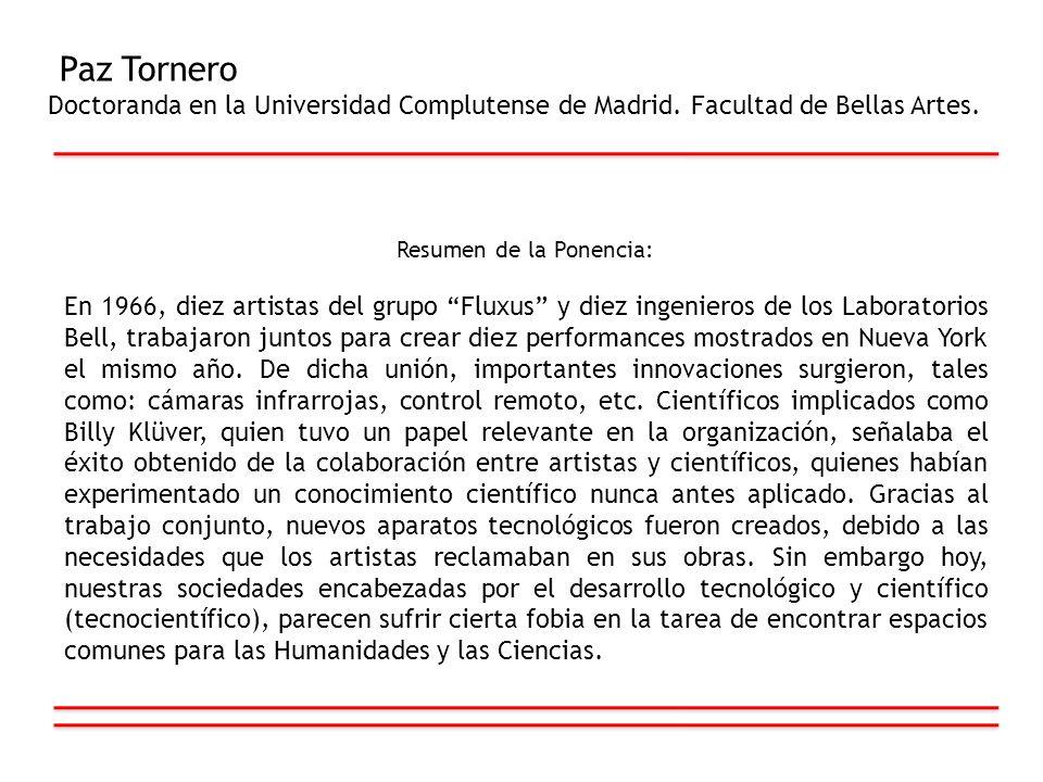 Paz Tornero Doctoranda en la Universidad Complutense de Madrid. Facultad de Bellas Artes. Resumen de la Ponencia: En 1966, diez artistas del grupo Flu