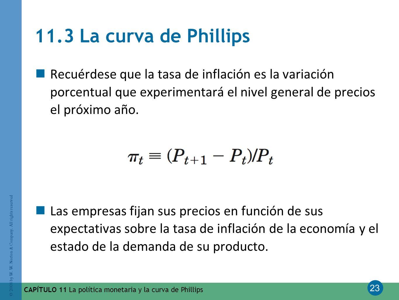 23 © 2008 by W. W. Norton & Company. All rights reserved Recuérdese que la tasa de inflación es la variación porcentual que experimentará el nivel gen