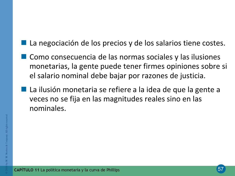 57 © 2008 by W. W. Norton & Company. All rights reserved CAPÍTULO 11 La política monetaria y la curva de Phillips La negociación de los precios y de l