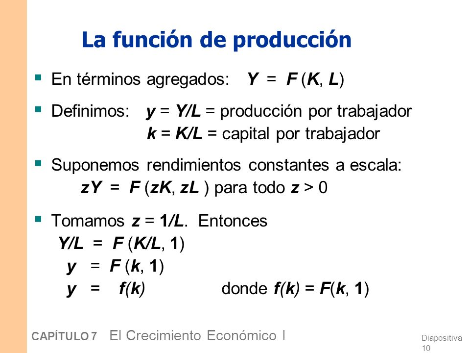 Diapositiva 9 CAPÍTULO 7 El Crecimiento Económico I Cómo el modelo de Solow es diferente del modelo del capítulo 3 4. No hay G ni T (sólo para simplif