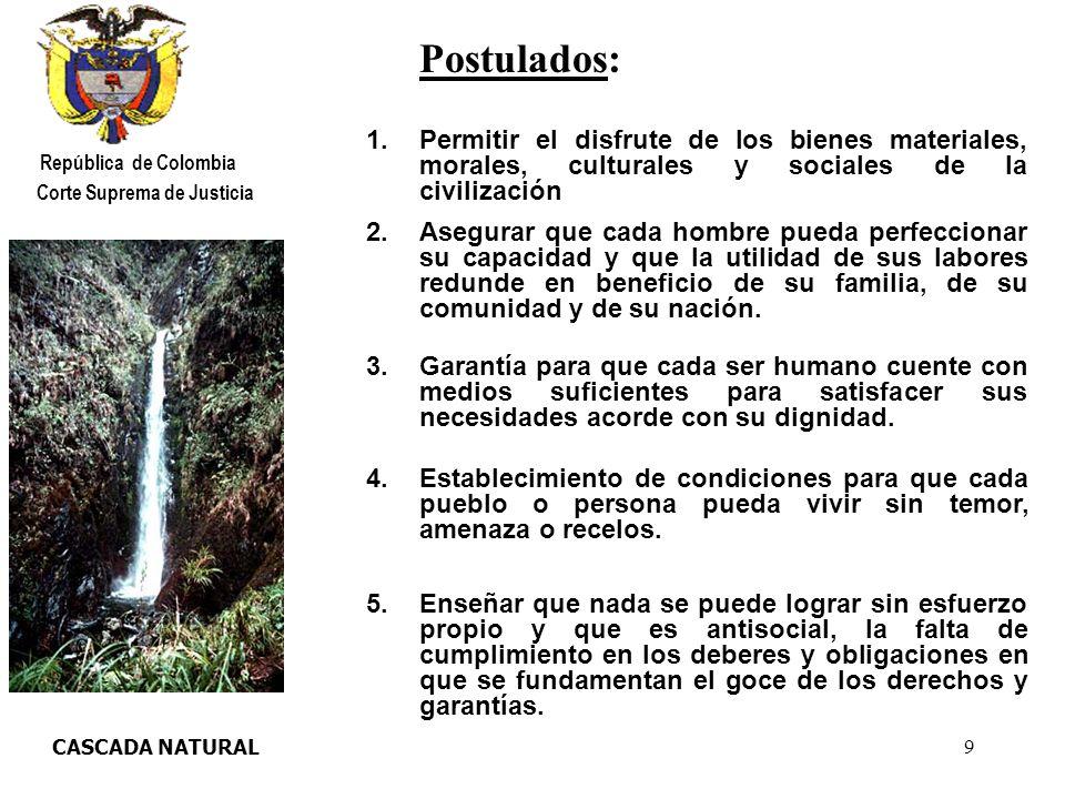 20 LETICIA AMAZONAS República de Colombia Corte Suprema de Justicia -Beneficios de la transición con el cambio de régimen.