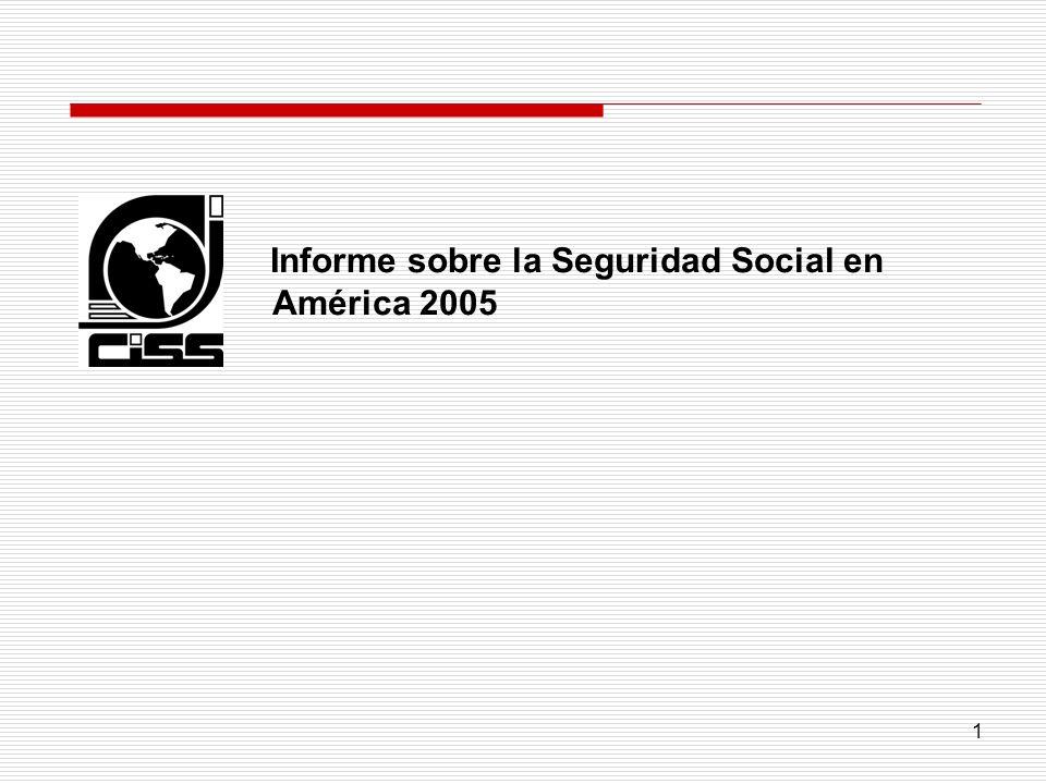 1 Informe sobre la Seguridad Social en América 2005