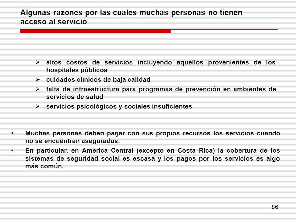 86 altos costos de servicios incluyendo aquellos provenientes de los hospitales públicos cuidados clínicos de baja calidad falta de infraestructura pa