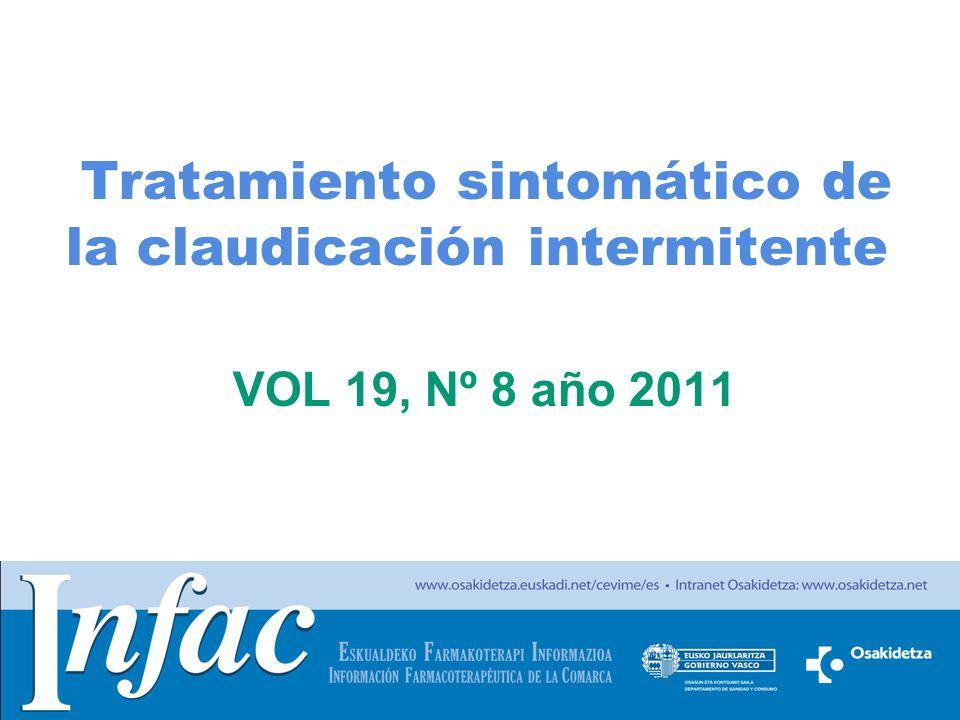 http://www.osakidetza.euskadi.net Tratamiento sintomático de la claudicación intermitente VOL 19, Nº 8 año 2011