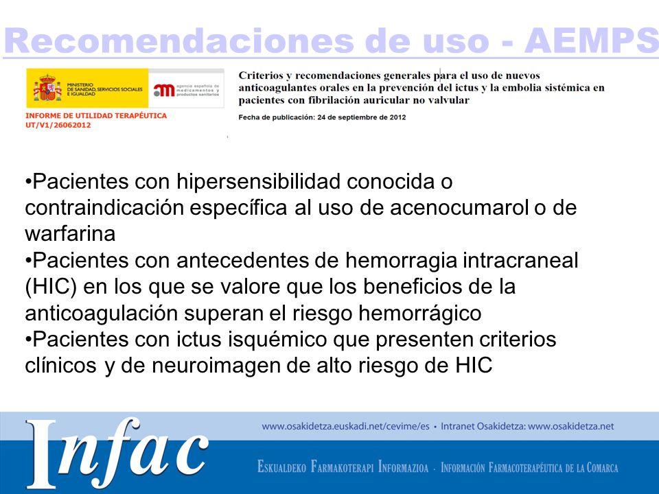 http://www.osakidetza.euskadi.net Pacientes con hipersensibilidad conocida o contraindicación específica al uso de acenocumarol o de warfarina Pacient