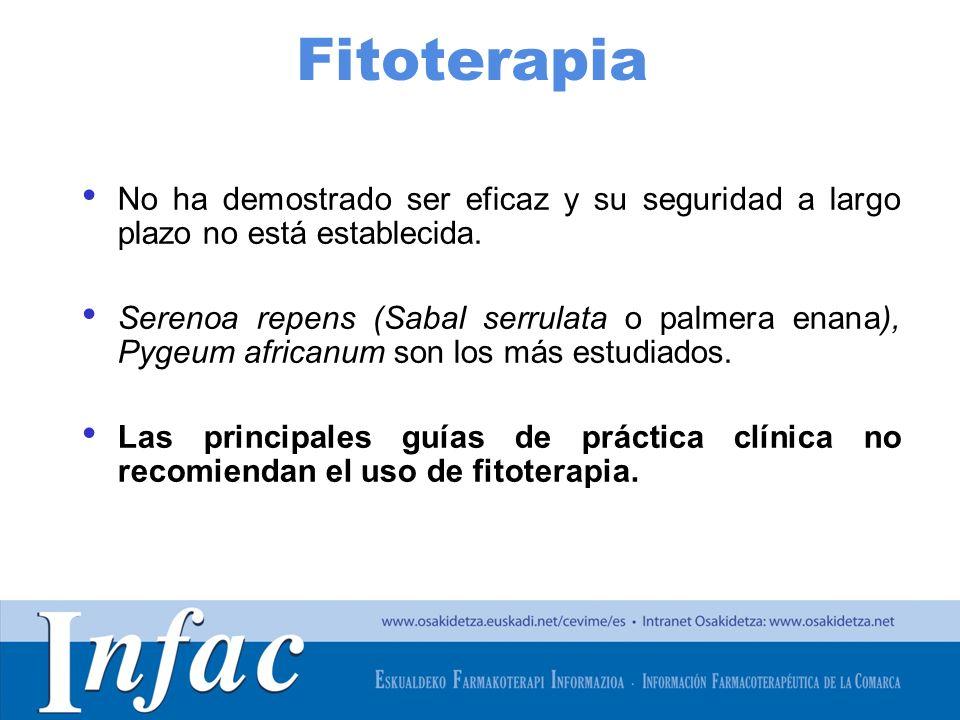http://www.osakidetza.euskadi.net Fitoterapia No ha demostrado ser eficaz y su seguridad a largo plazo no está establecida.