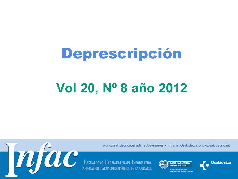 http://www.osakidetza.euskadi.net Deprescripción Vol 20, Nº 8 año 2012