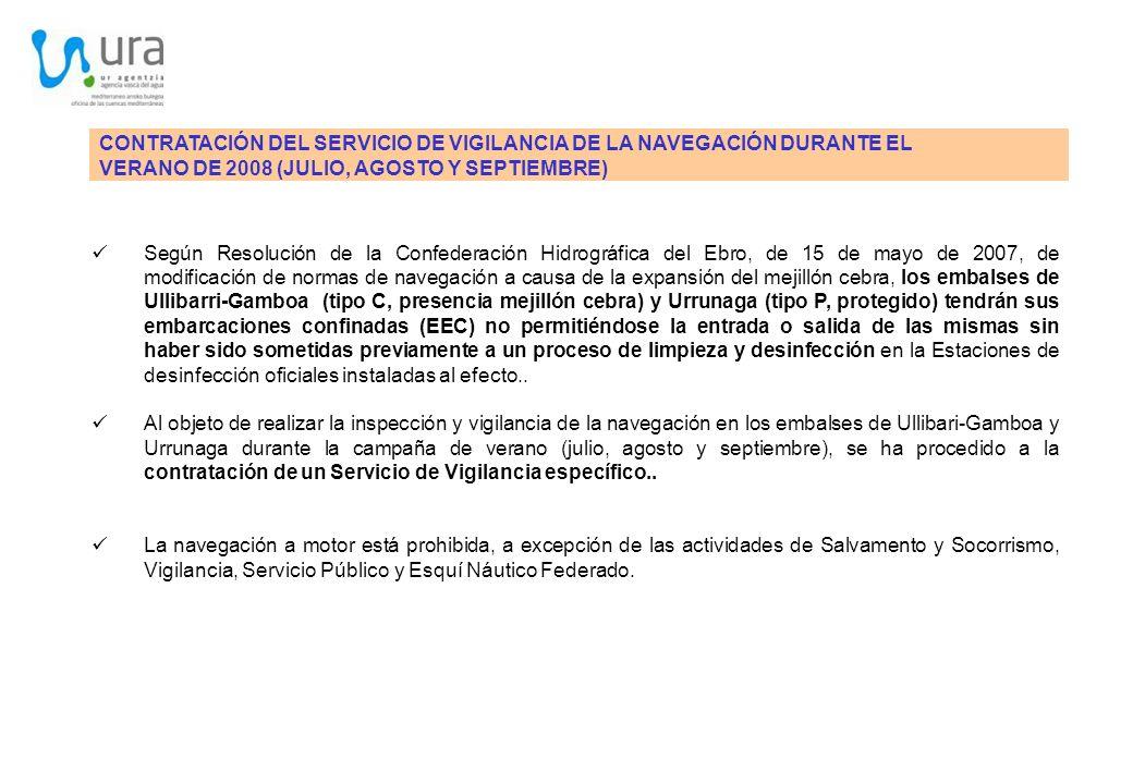 CONTRATACIÓN DEL SERVICIO DE VIGILANCIA DE LA NAVEGACIÓN DURANTE EL VERANO DE 2008 (JULIO, AGOSTO Y SEPTIEMBRE) Según Resolución de la Confederación H