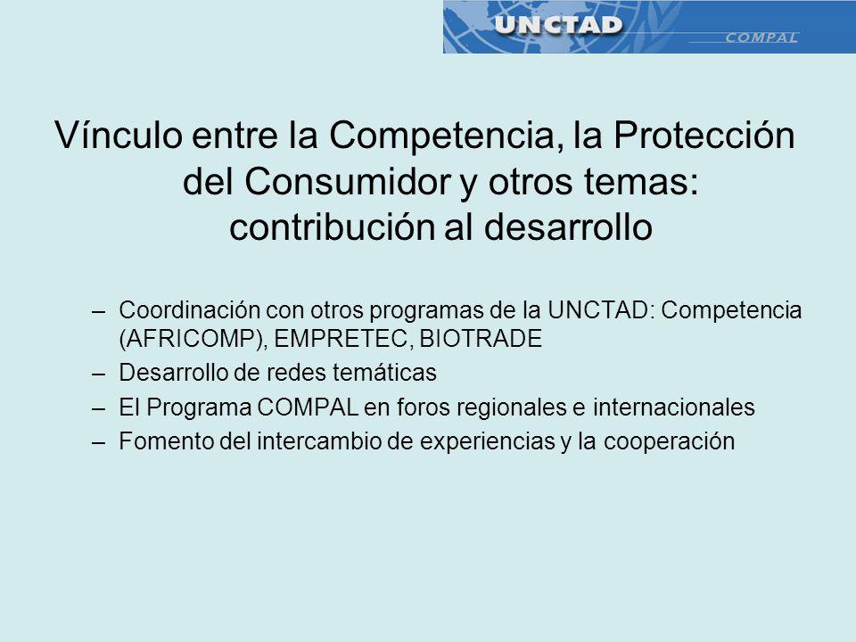 Vínculo entre la Competencia, la Protección del Consumidor y otros temas: contribución al desarrollo –Coordinación con otros programas de la UNCTAD: C