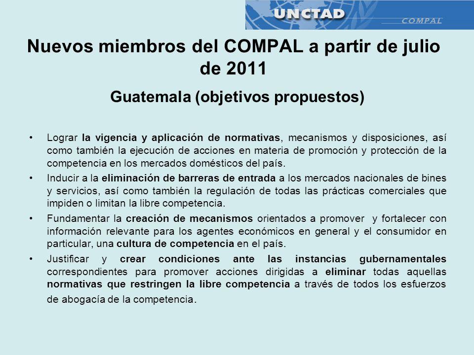 Guatemala (objetivos propuestos) Lograr la vigencia y aplicación de normativas, mecanismos y disposiciones, así como también la ejecución de acciones