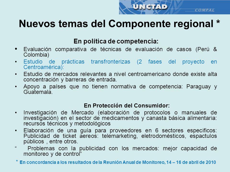 Nuevos temas del Componente regional * En política de competencia: Evaluación comparativa de técnicas de evaluación de casos (Perú & Colombia) Estudio