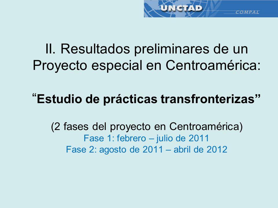 II. Resultados preliminares de un Proyecto especial en Centroamérica: Estudio de prácticas transfronterizas (2 fases del proyecto en Centroamérica) Fa
