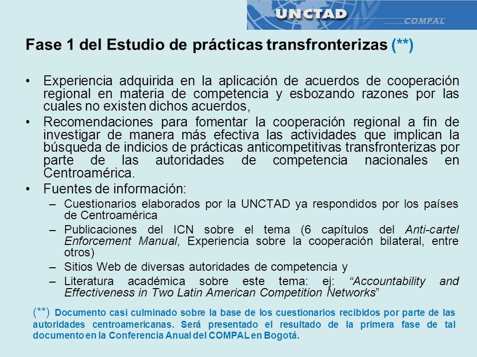 Fase 1 del Estudio de prácticas transfronterizas (**) Experiencia adquirida en la aplicación de acuerdos de cooperación regional en materia de compete